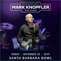 Mark Knopfler at Santa Barbara Bowl September 20, 2019